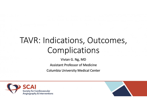 TAVR Indication Outcomes and Complications